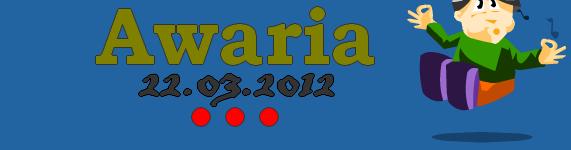 Awaria 22.03.2012r.